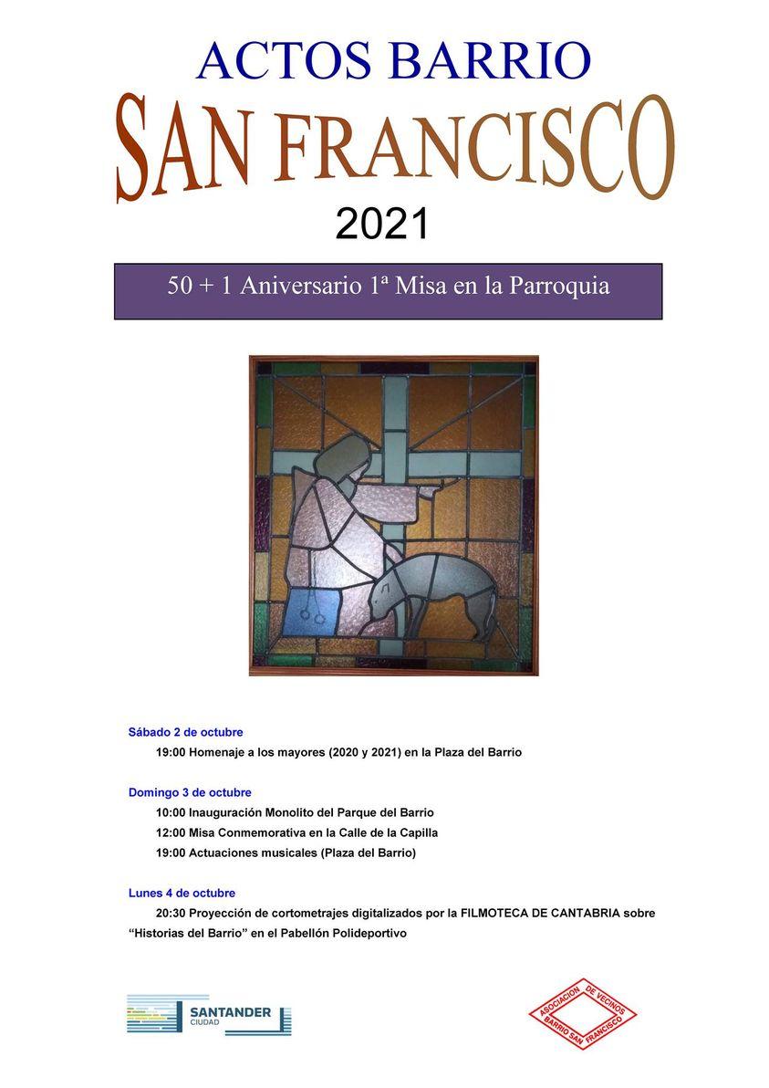 Con motivo de Actos Barrio San Francisco 2021 se celebrarán este fin de semana una serie de actos conmemorativos.