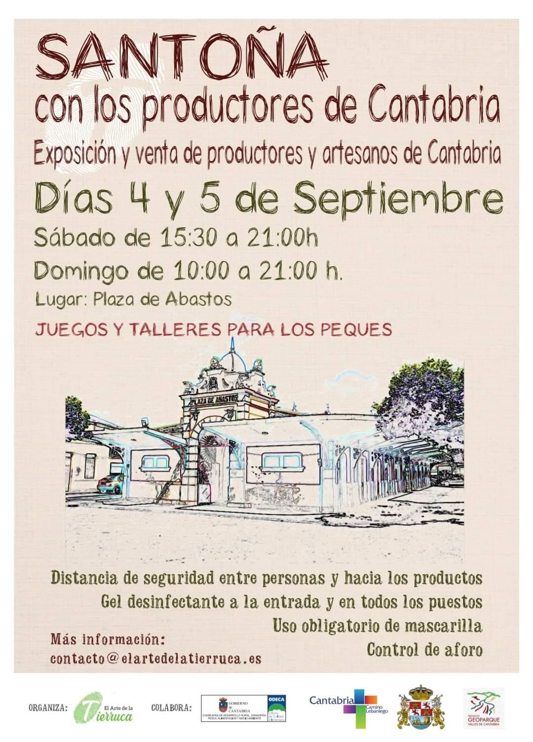 Santoña con los Productores de Cantabria Días 4 y 5 de Septiembre 4 de Septiembre de 15:30 a 21h 5 de Septiembre 10 a 21h Juegos y Talleres para los Peques